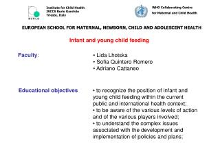 EUROPEAN SCHOOL FOR MATERNAL, NEWBORN, CHILD AND ADOLESCENT HEALTH