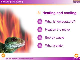 8I Heating and cooling