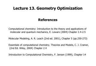 Lecture 13. Geometry Optimization