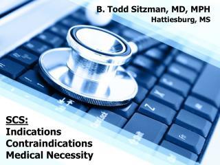SCS: Indications Contraindications Medical Necessity