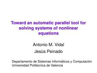 Toward an automatic parallel tool for solving systems of nonlinear equations
