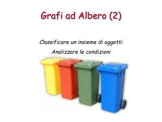 Grafi ad Albero (2)