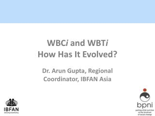 WBC i  and WBT i How Has It Evolved?