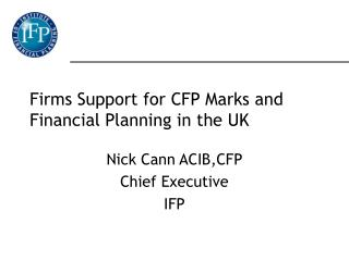 Firms Support for CFP Marks and Financial Planning in the UK