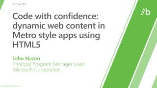 Code with confidence: dynamic web content in Metro style apps using HTML5