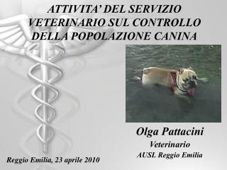 ATTIVITA' DEL SERVIZIO VETERINARIO SUL CONTROLLO DELLA POPOLAZIONE CANINA