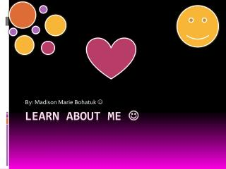 Learn About Me  