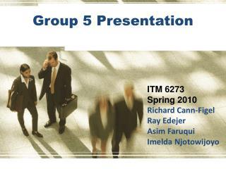 Group 5 Presentation