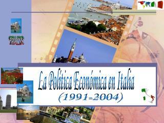 La Política Económica en Italia