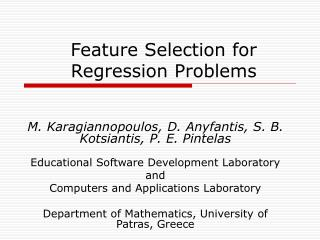 Feature Selection for Regression Problems