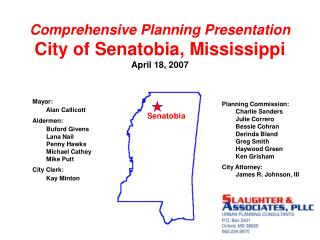 Comprehensive Planning Presentation City of Senatobia, Mississippi April 18, 2007
