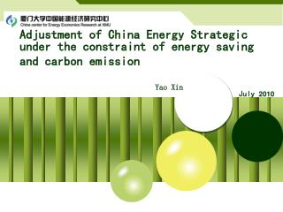 Adjustment of China Energy Strategic under the constraint of energy saving and carbon emission
