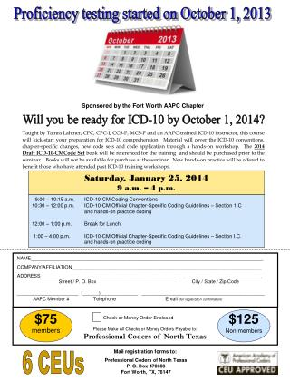Proficiency testing started on October 1, 2013