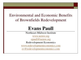 Environmental and Economic Benefits of Brownfields Redevelopment
