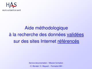 Aide méthodologique à la recherche des données  validées sur des sites Internet  référencés