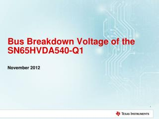 Bus Breakdown Voltage of the SN65HVDA540-Q1