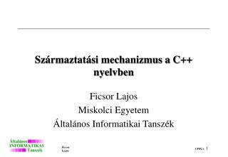 Származtatási mechanizmus a C++ nyelvben