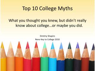 Top 10 College Myths