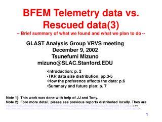 GLAST Analysis Group VRVS meeting December 9, 2002 Tsunefumi Mizuno mizuno@SLAC.Stanford.EDU