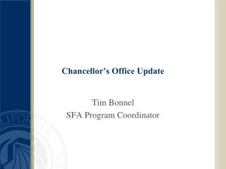 Chancellor�s Office Update