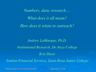 Numbers, data, research…. What does it all mean? How does it relate to outreach?