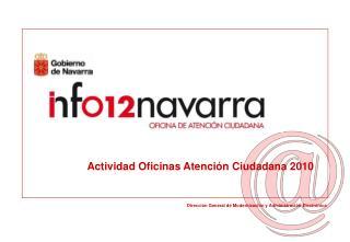 Actividad Oficinas Atención Ciudadana 2010