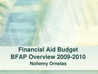 Financial Aid Budget BFAP Overview 2009-2010
