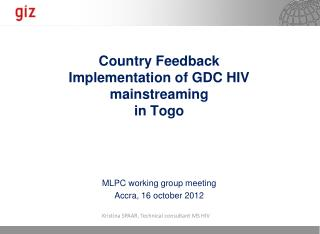 Country Feedback Implementation of GDC HIV mainstreaming in Togo