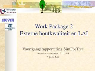 Work Package 2 Externe houtkwaliteit en LAI