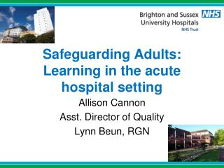 Safeguarding Adults: Learning in the acute hospital setting