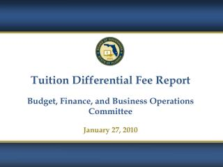 Tuition Differential Fee Report Budget, Finance, and Business Operations Committee