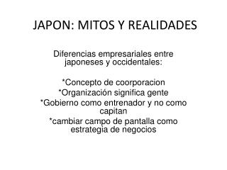 JAPON: MITOS Y REALIDADES