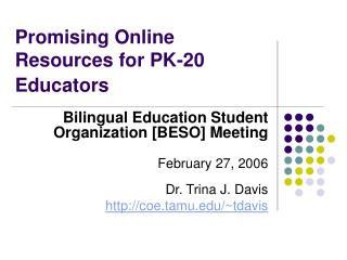 Promising Online Resources for PK-20 Educators