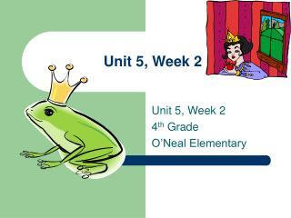 Unit 5, Week 2