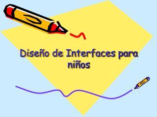 Diseño de Interfaces para niños