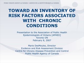 Chronic Disease in Canada  Ontario: Determinants, Risk Factors   Prevention Priorities