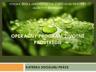 KATEDRA SOCIÁLNEJ PRÁCE