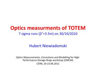 Optics measurments of TOTEM 7 sigma runs (  * =3.5m ) on 30/10/2010