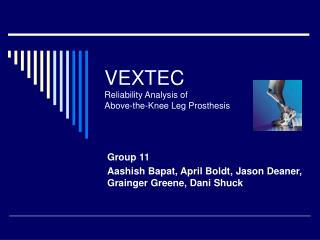 VEXTEC Reliability Analysis of  Above-the-Knee Leg Prosthesis