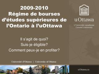 2009-2010 Régime de bourses d'études supérieures de l'Ontario à l'uOttawa