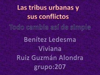 Las tribus urbanas y sus conflictos
