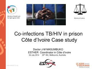 Co-infections TB/HIV in prison   Côte d'Ivoire Case study