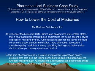 How to Lower the Cost of Medicines TM Medcare Distributors, Inc.