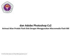 danAdobePhotoshopCs2 AnimasiIklanProdukFlashDiskDenganMenggunakanMacromediaFlashMX