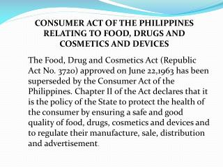 CONSUMER ACT OF THE PHILIPPINES RELATING TO FOOD, DRUGS AND COSMETICS AND DEVICES