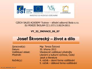 Josef  Škvorecký  – život a dílo