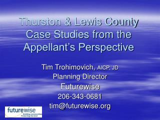 Thurston & Lewis County Case Studies from the Appellant's Perspective