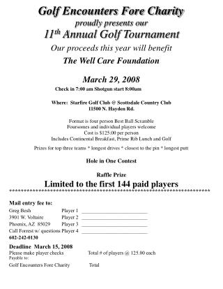 Golf Encounters Fore Charity proudly presents our 11 th  Annual Golf Tournament