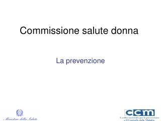 Commissione salute donna