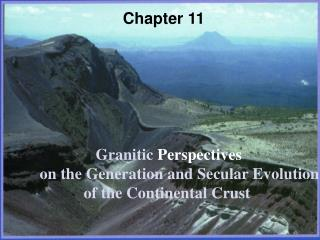 Granitic  Perspectives on the Generation and Secular Evolution